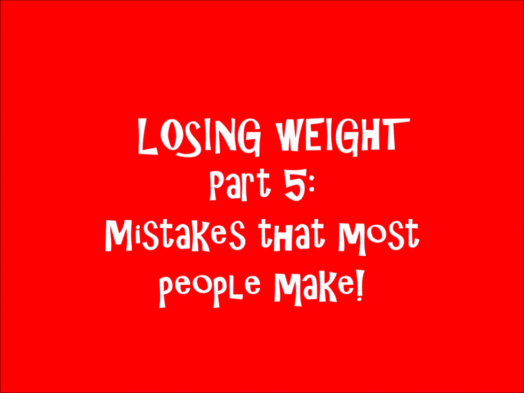 Losing Weight, Losing Fat, Weight Loss